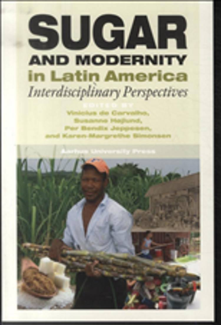 Sugar and modernity in Latin America af n a