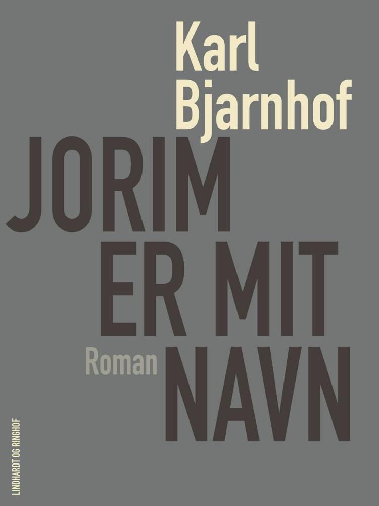 Jorim er mit navn af Karl Bjarnhof