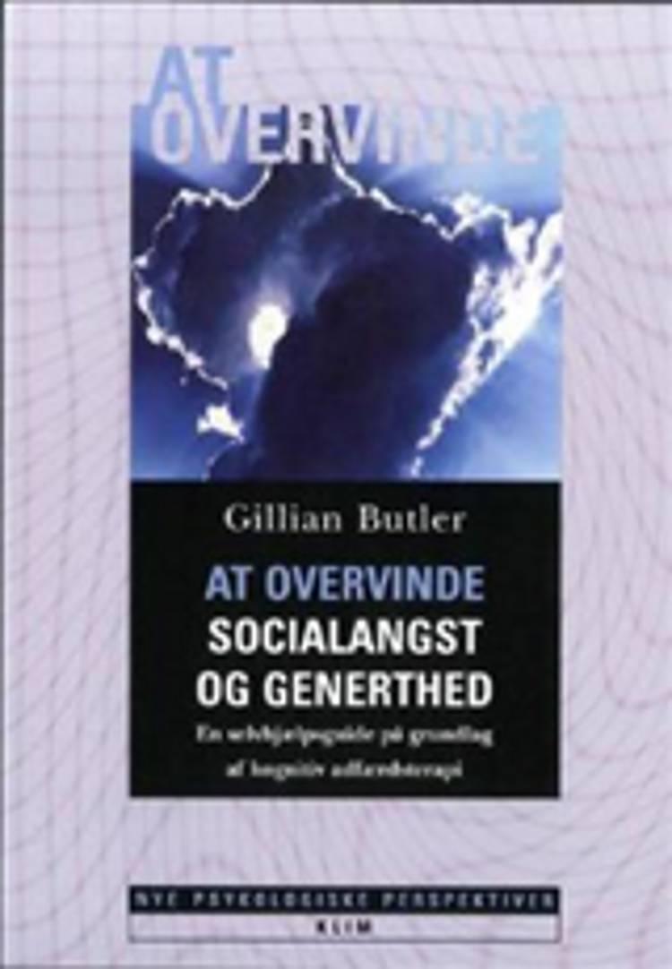 At overvinde socialangst og generthed af Gillian Butler