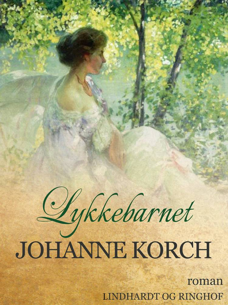 Lykkebarnet af Johanne Korch