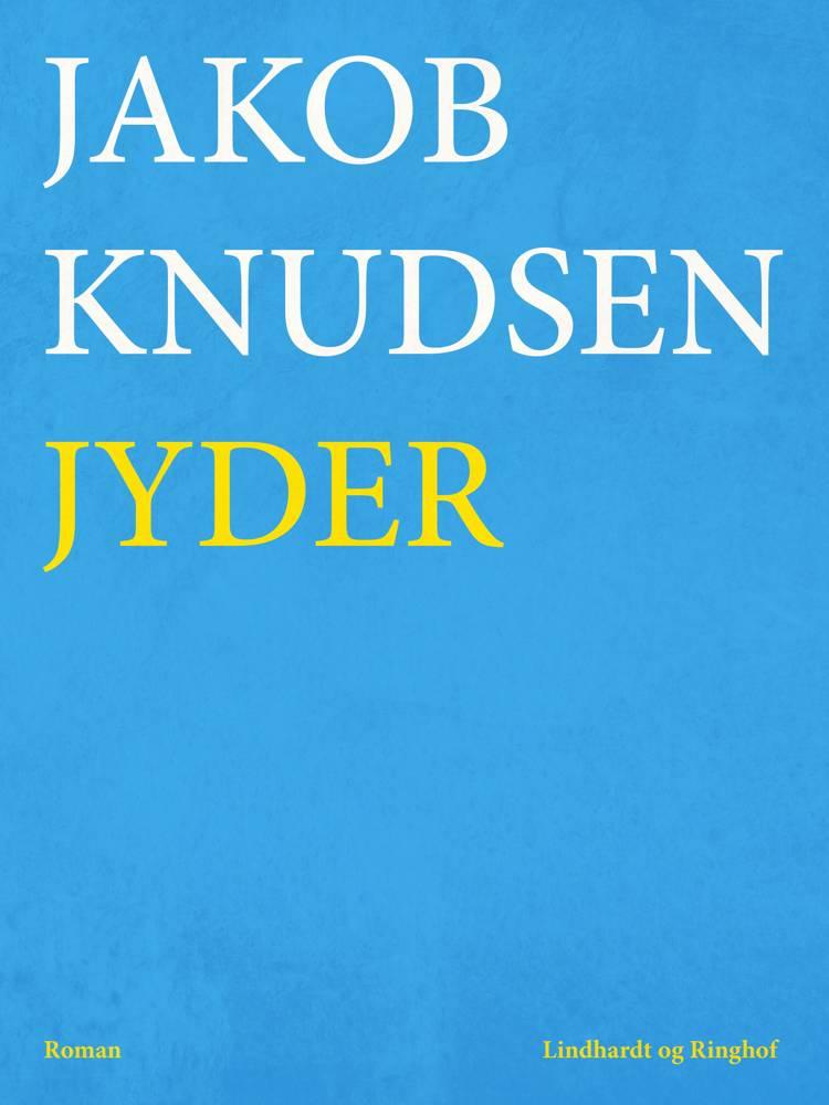 Jyder af Jakob Knudsen