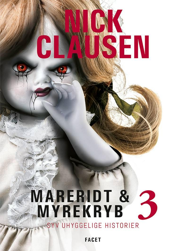 Mareridt & Myrekryb 3 af Nick Clausen