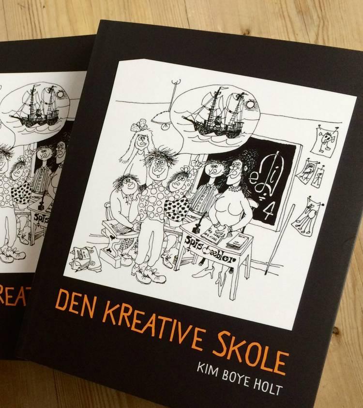 Den kreative skole af Kim Boye Holt