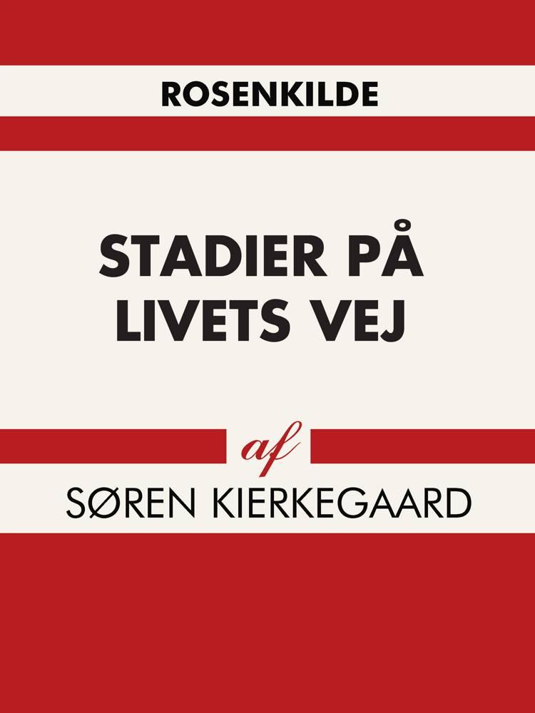 Stadier på livets vej af Søren Kierkegaard