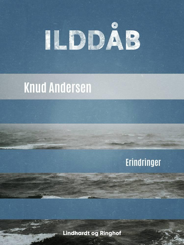 Ilddåb af Knud Andersen
