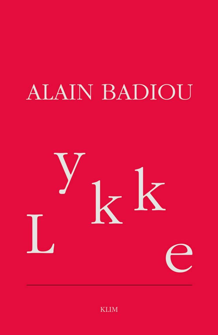 Lykke af Alain Badiou