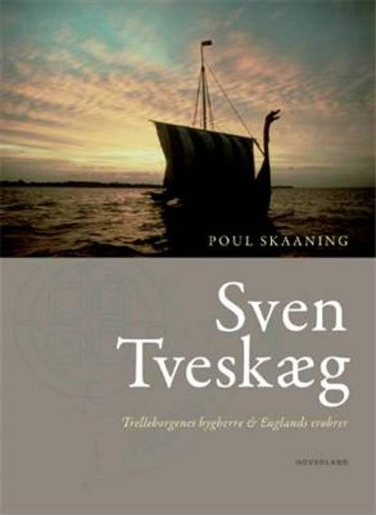Sven Tveskæg af Poul Skaaning