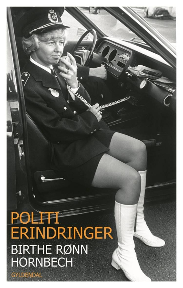 Politierindringer af Birthe Rønn Hornbech