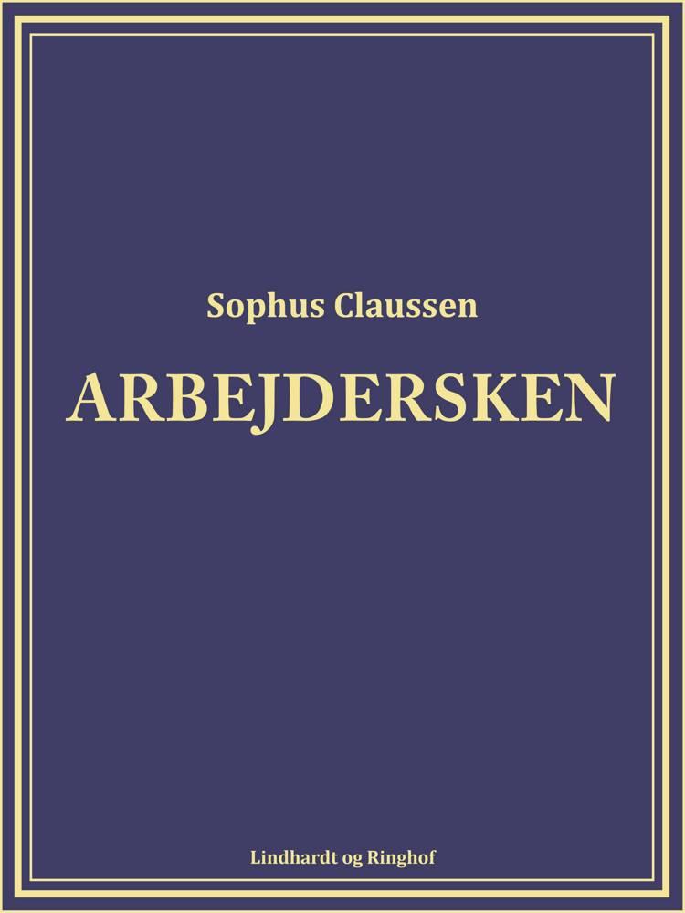 Arbejdersken af Sophus Claussen