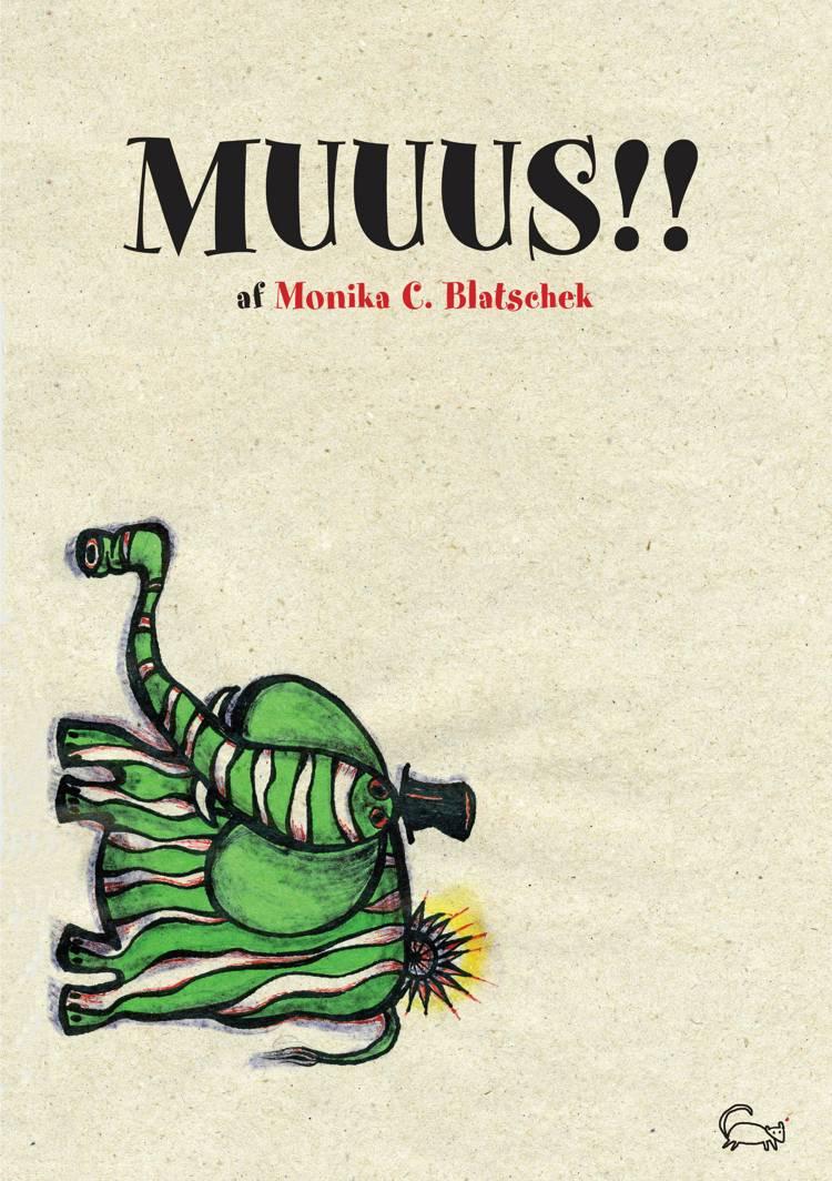 Muuus! af Monika C. Blatschek
