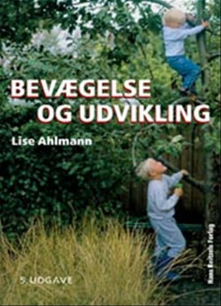 Bevægelse og udvikling af Lise Ahlmann