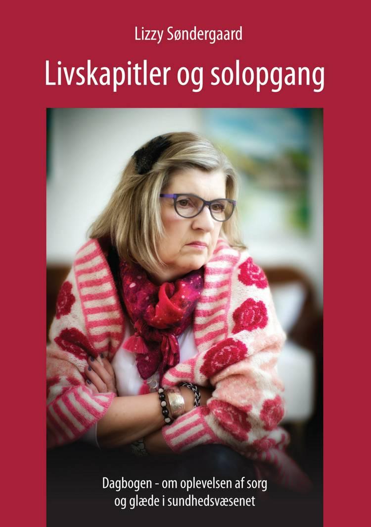 Livskapitler og solopgang af Lizzy Søndergaard