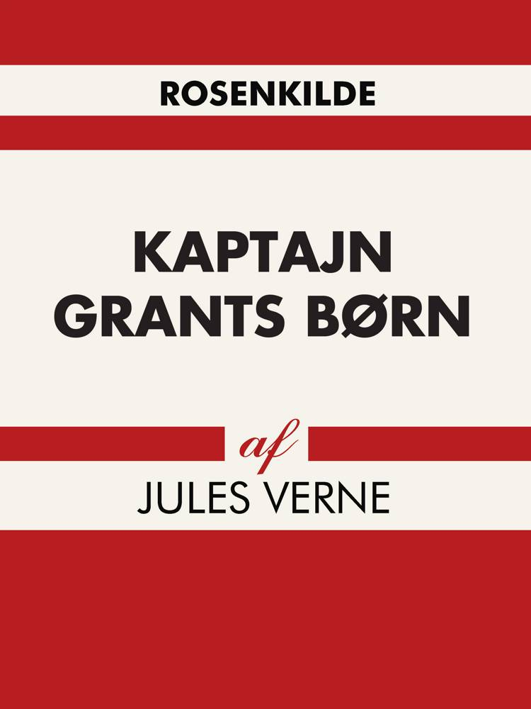 Kaptajn Grants børn af Jules Verne og Hanne Leth