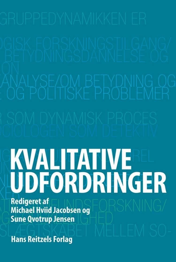 Kvalitative udfordringer af Svend Brinkmann, Lotte Bloksgaard og Rasmus Antoft m.fl.