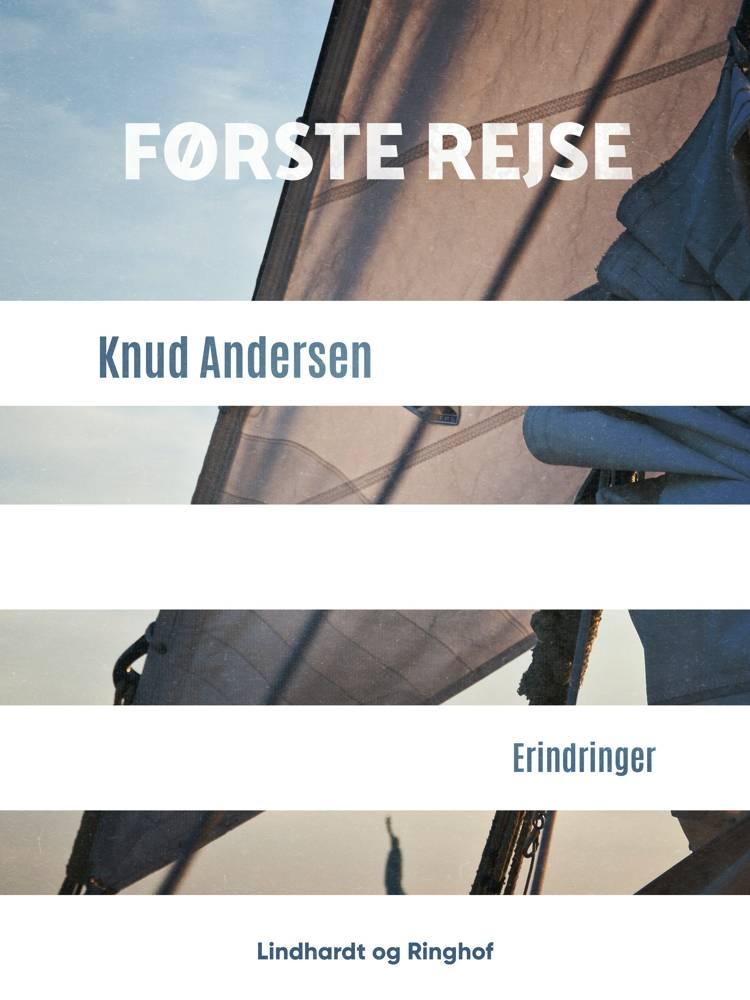 Første rejse af Knud Andersen