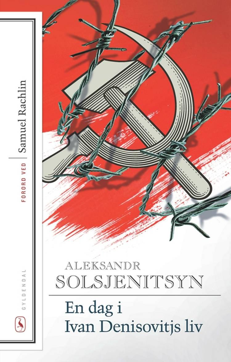 En dag i Ivan Denisovitjs liv af Aleksandr Solsjenitsyn