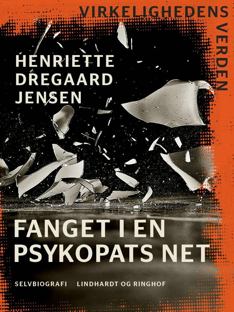 Fanget i en psykopats net af Henriette Dregaard Jensen