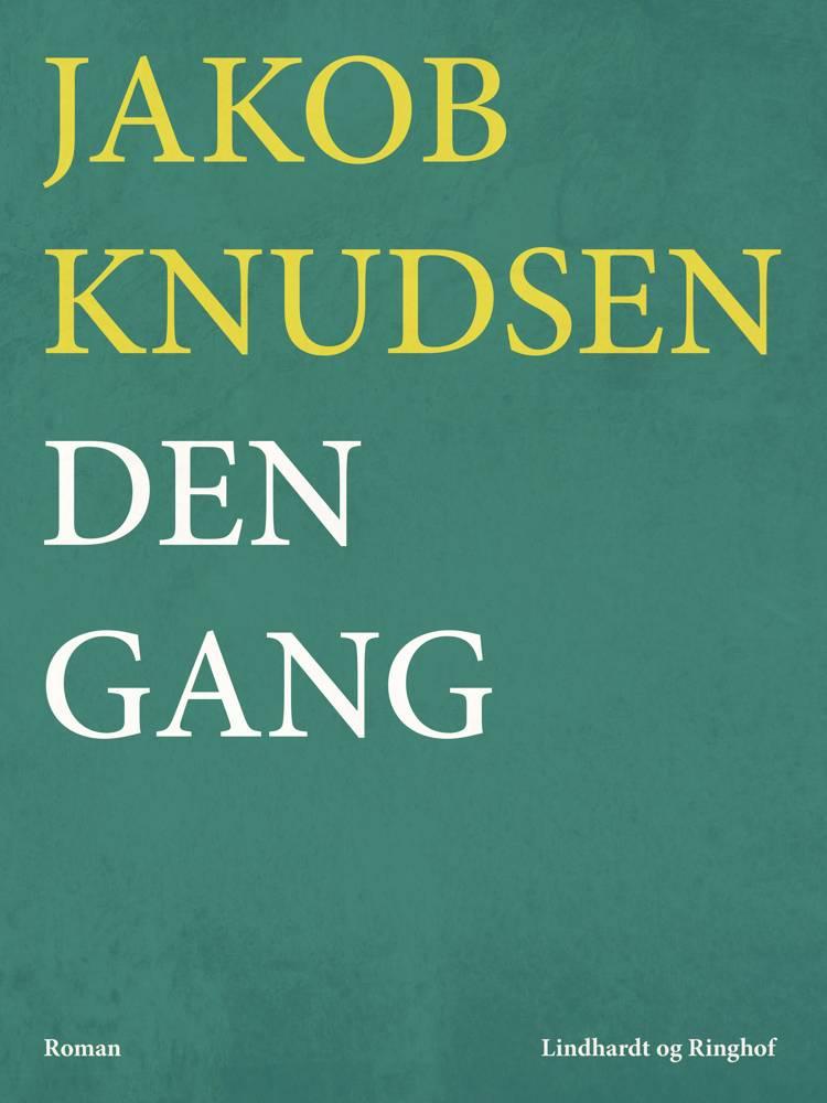 Den gang af Jakob Knudsen