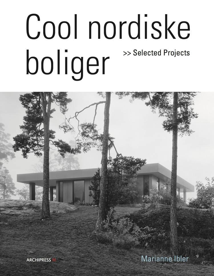 Cool nordiske boliger af Marianne Ibler