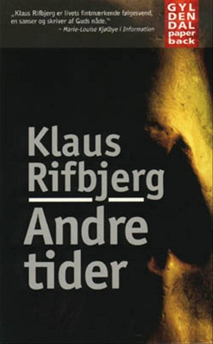 Andre tider af Klaus Rifbjerg