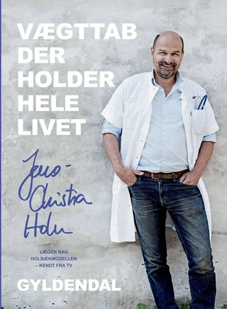 Vægttab der holder hele livet af Jens-Christian Holm