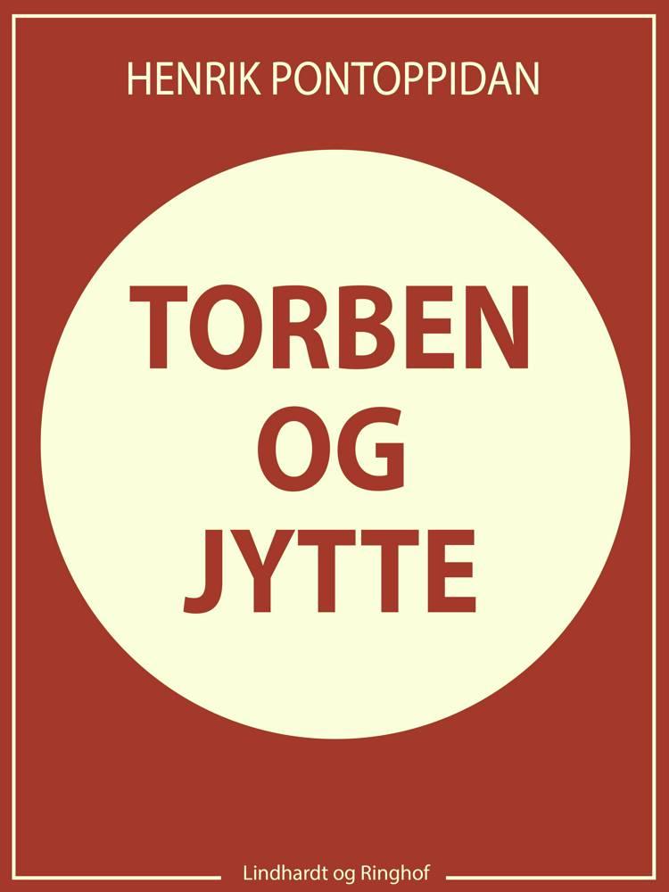 Torben og Jytte af Henrik Pontoppidan