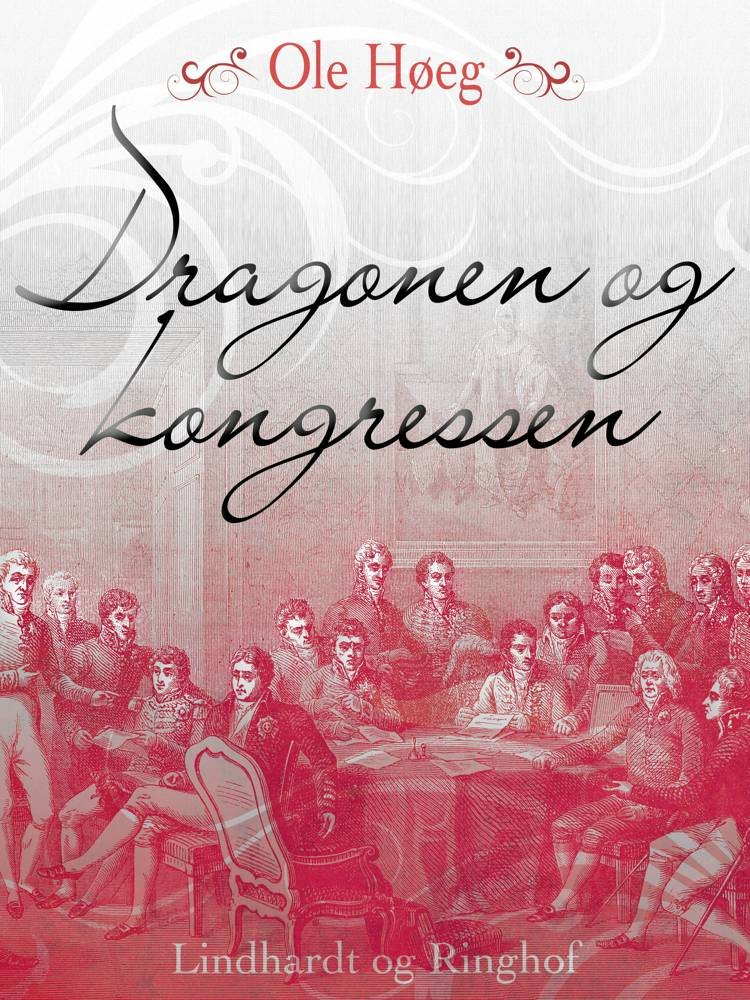 Dragonen og kongressen af Ole Høeg