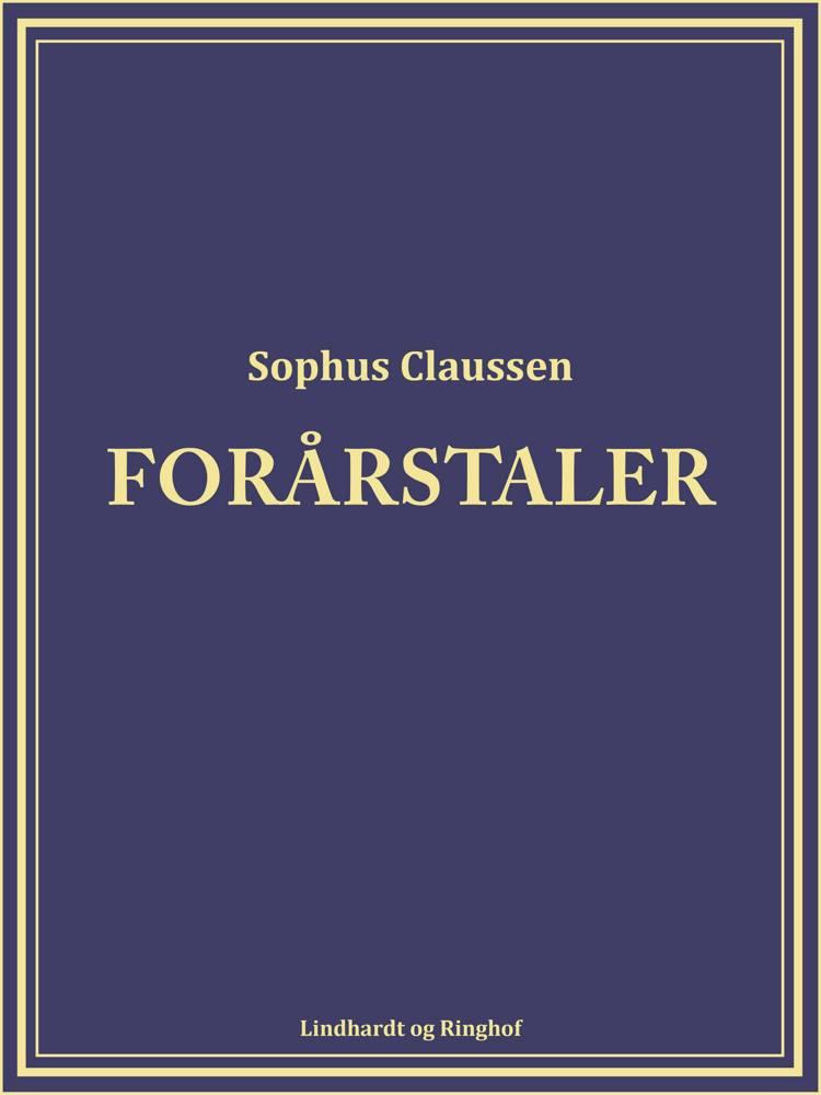 Forårstaler af Sophus Claussen
