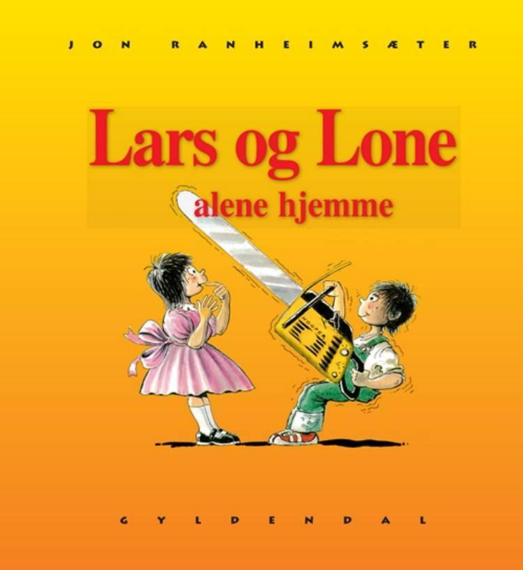 Lars og Lone alene hjemme af Jon Ranheimsæter