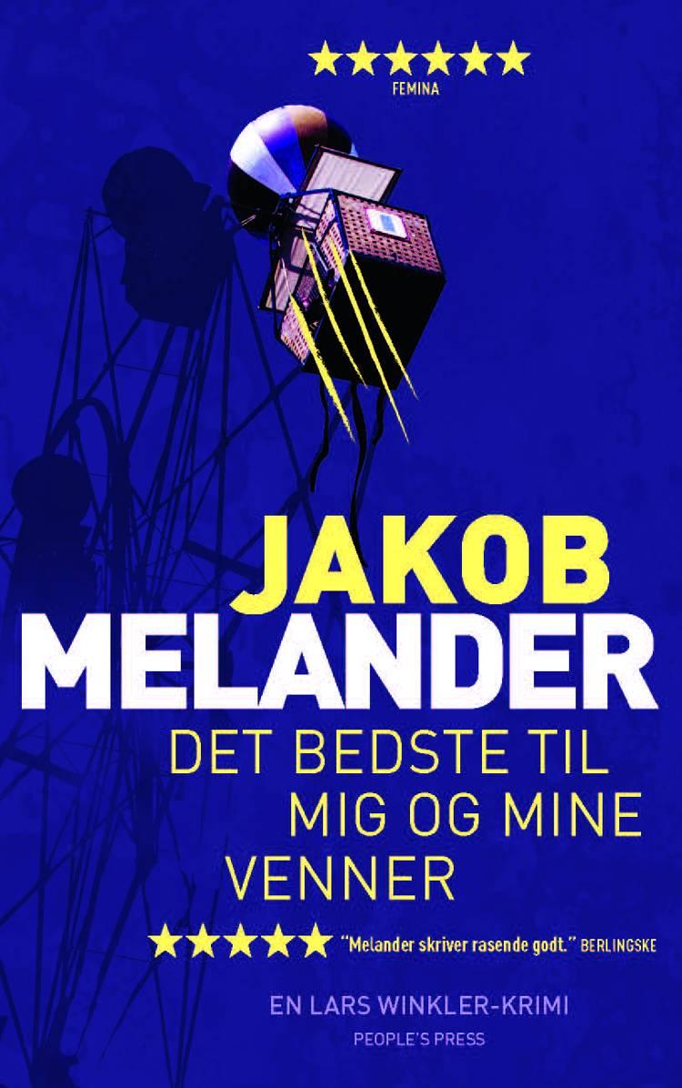 Det bedste til mig og mine venner af Jakob Melander