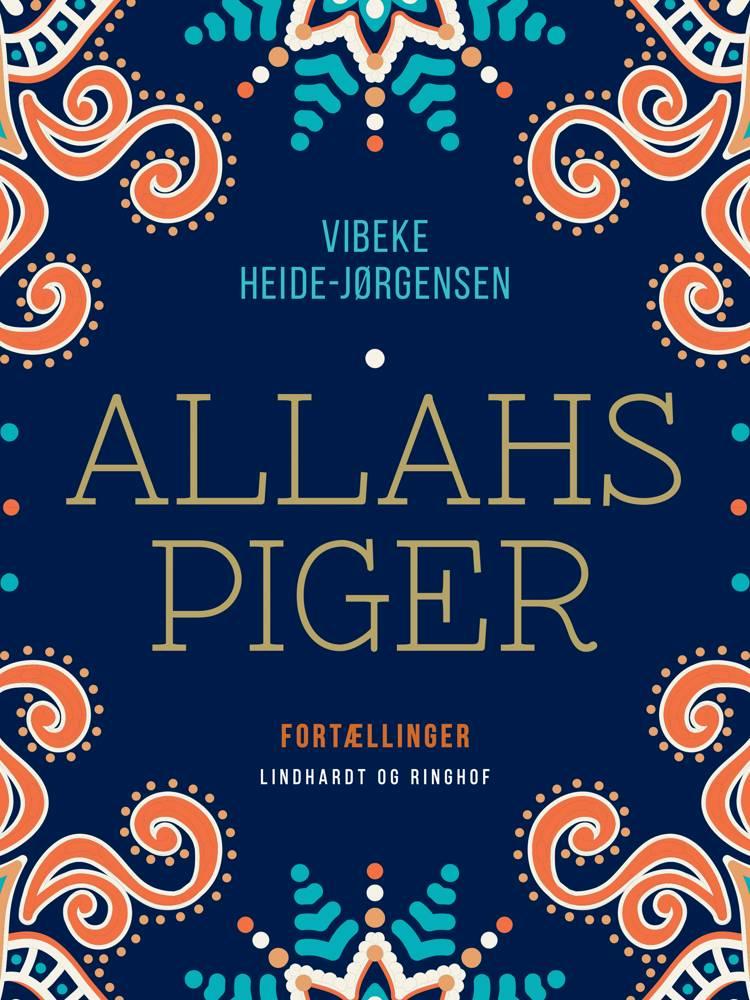 Allahs piger af Vibeke Heide-Jørgensen