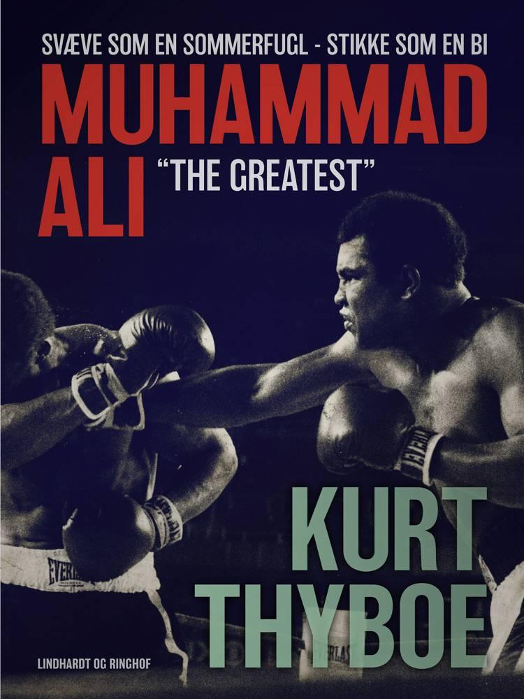 Muhammad Ali - The greatest af Kurt Thyboe