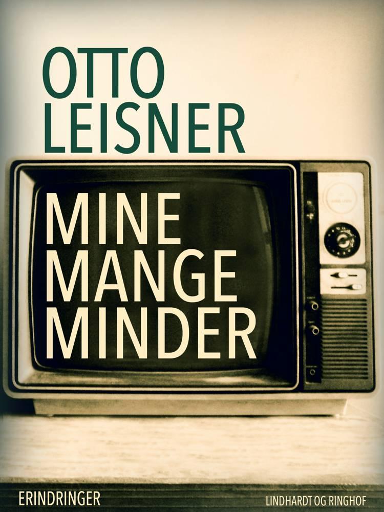 Mine mange minder af Otto Leisner