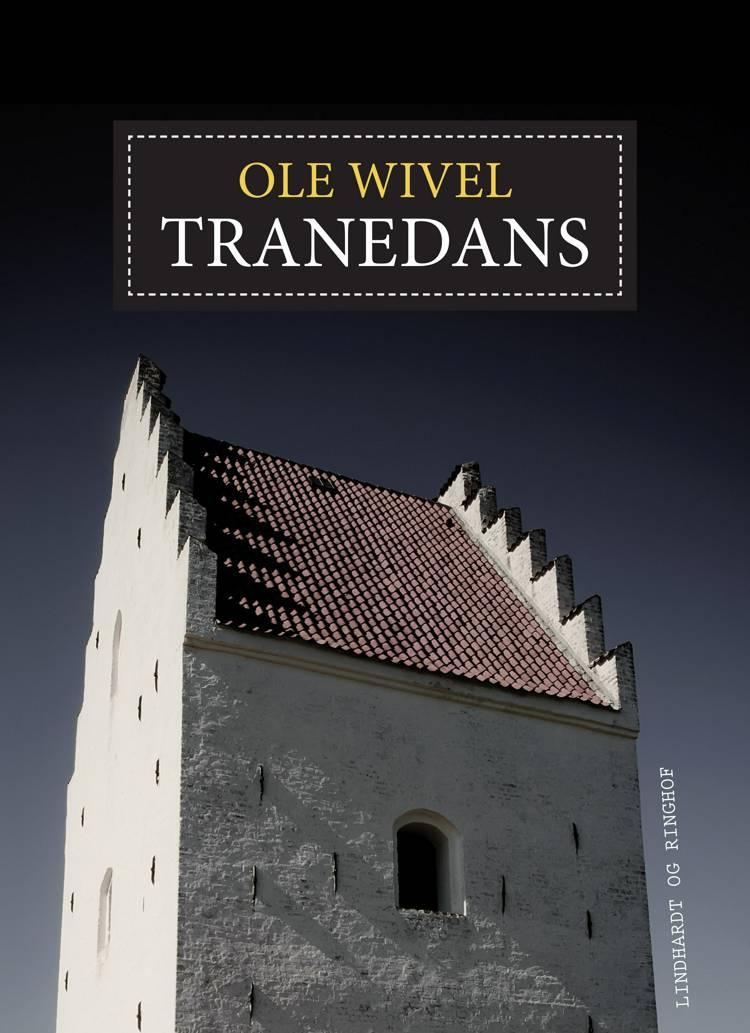 Tranedans af Ole Wivel