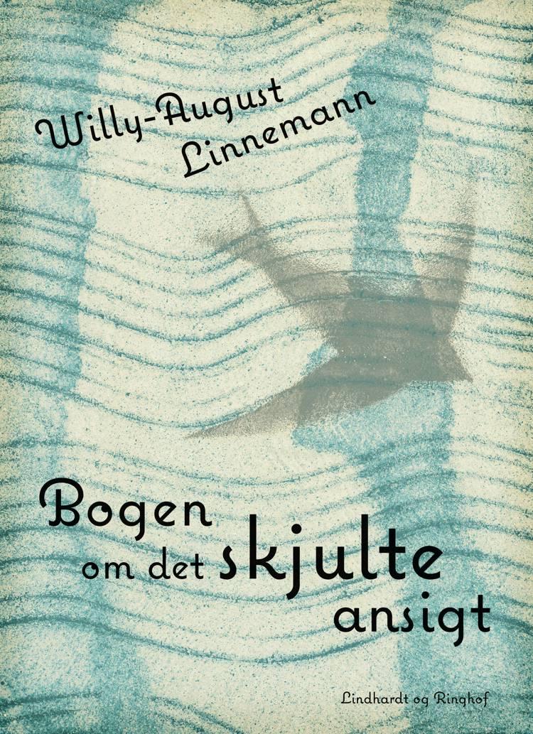 Bogen om det skjulte ansigt af Willy-August Linnemann