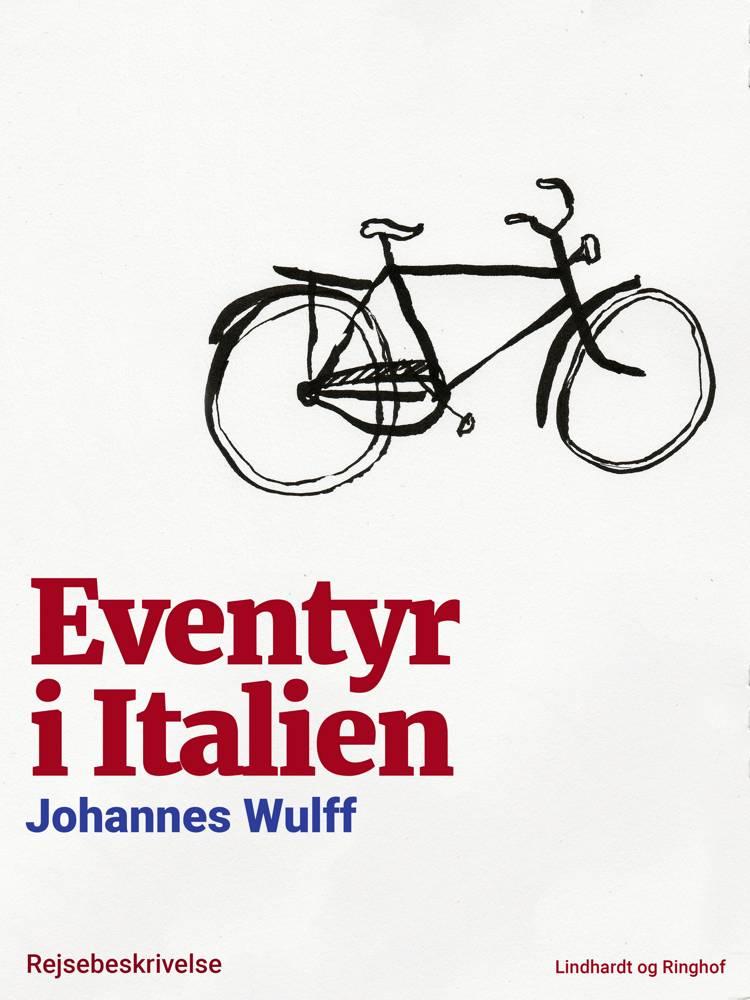 Eventyr i Italien af Johannes Wulff