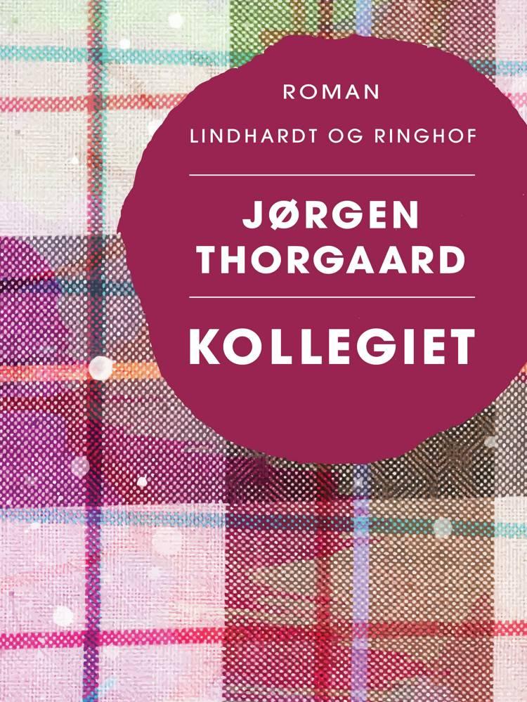 Kollegiet af Jørgen Thorgaard