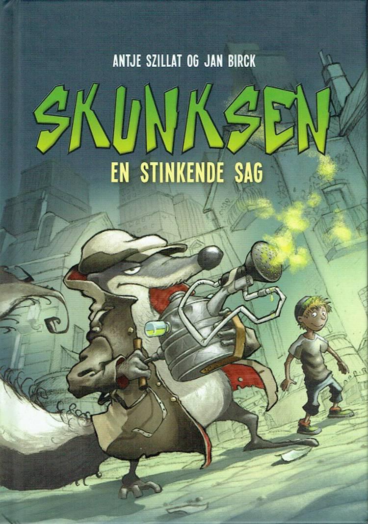 Skunksen - En stinkende sag af Antje Szillat