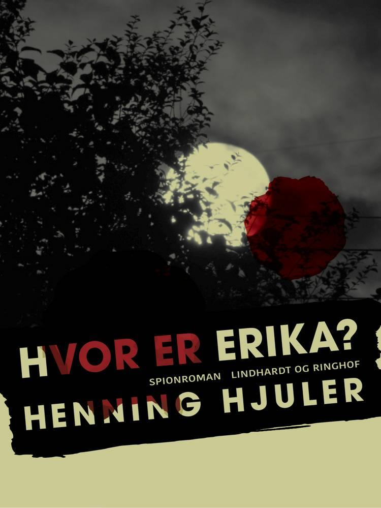Hvor er Erika? af Henning Hjuler