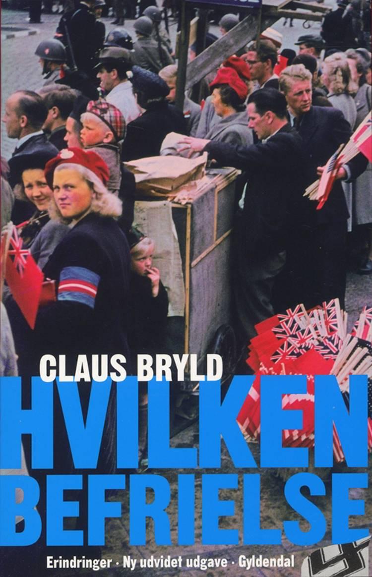 Hvilken befrielse af Claus Bryld