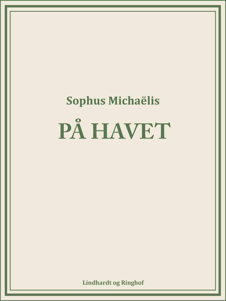På havet af Sophus Michaëlis