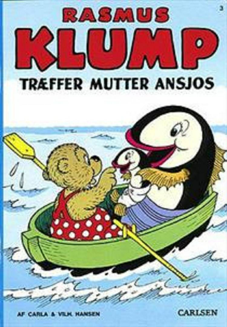 Rasmus Klump træffer mutter Ansjos af Vilhelm Hansen og Carla Hansen