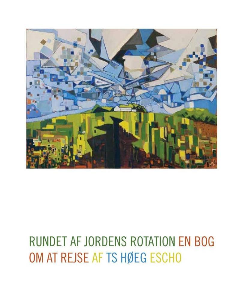 Rundet af jordens rotation af T.S. Høeg