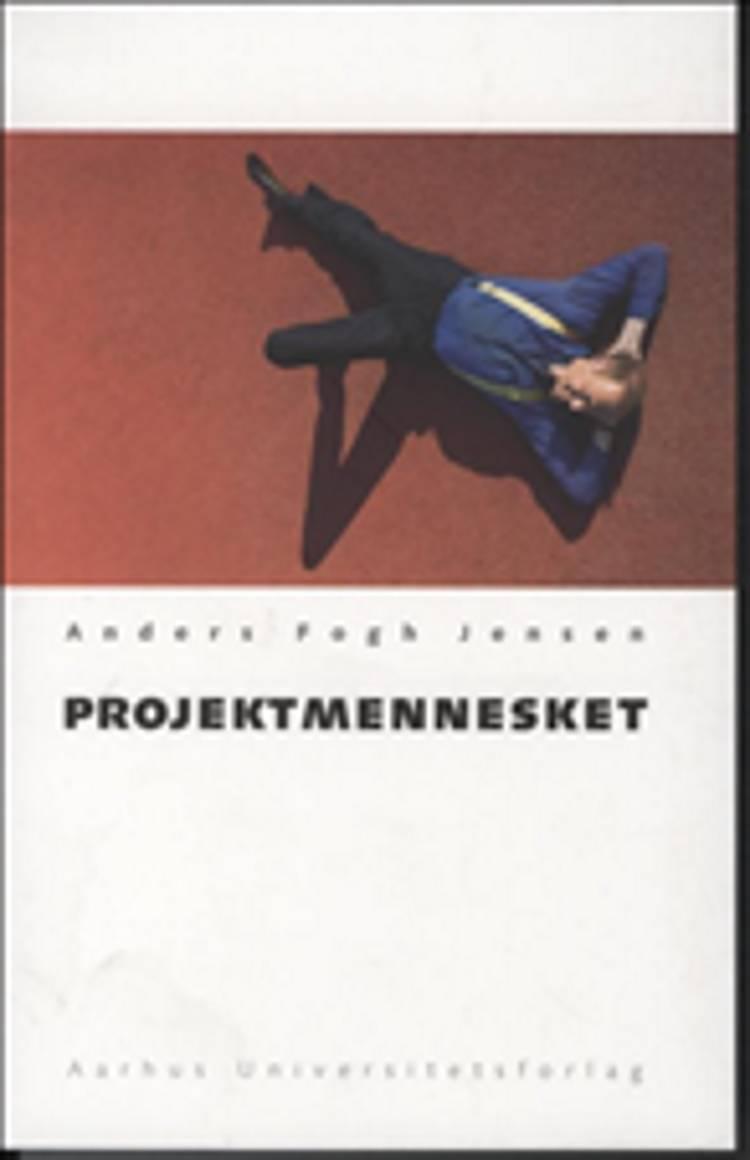 Projektmennesket af Anders Fogh Jensen