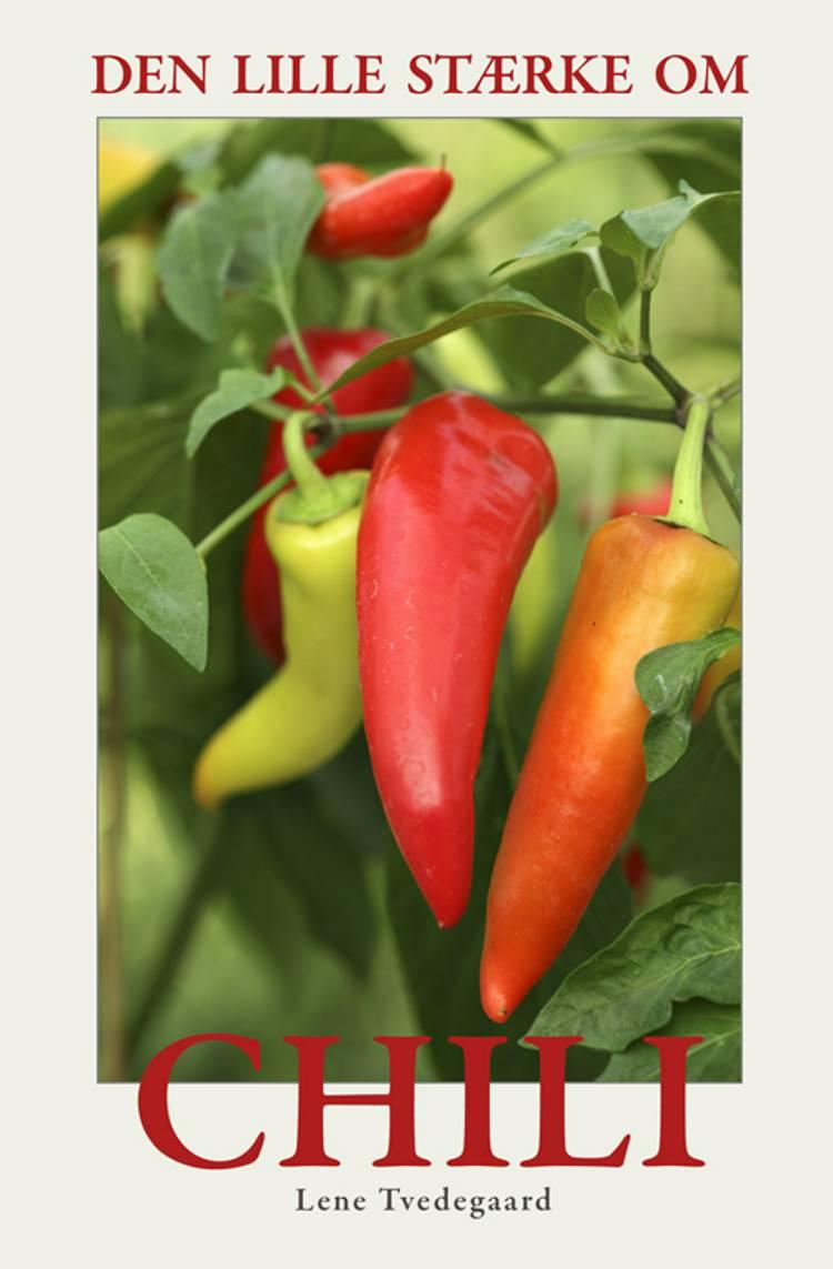 Den lille stærke om chili af Lene Tvedegaard