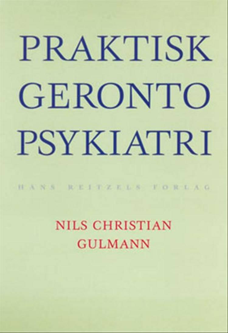 Praktisk gerontopsykiatri af Nils Chr. Gulmann, Inge Voldsgaard og Gitte Lang m.fl.