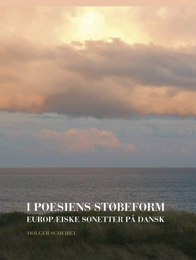 I poesiens støbeform af Holger Scheibel