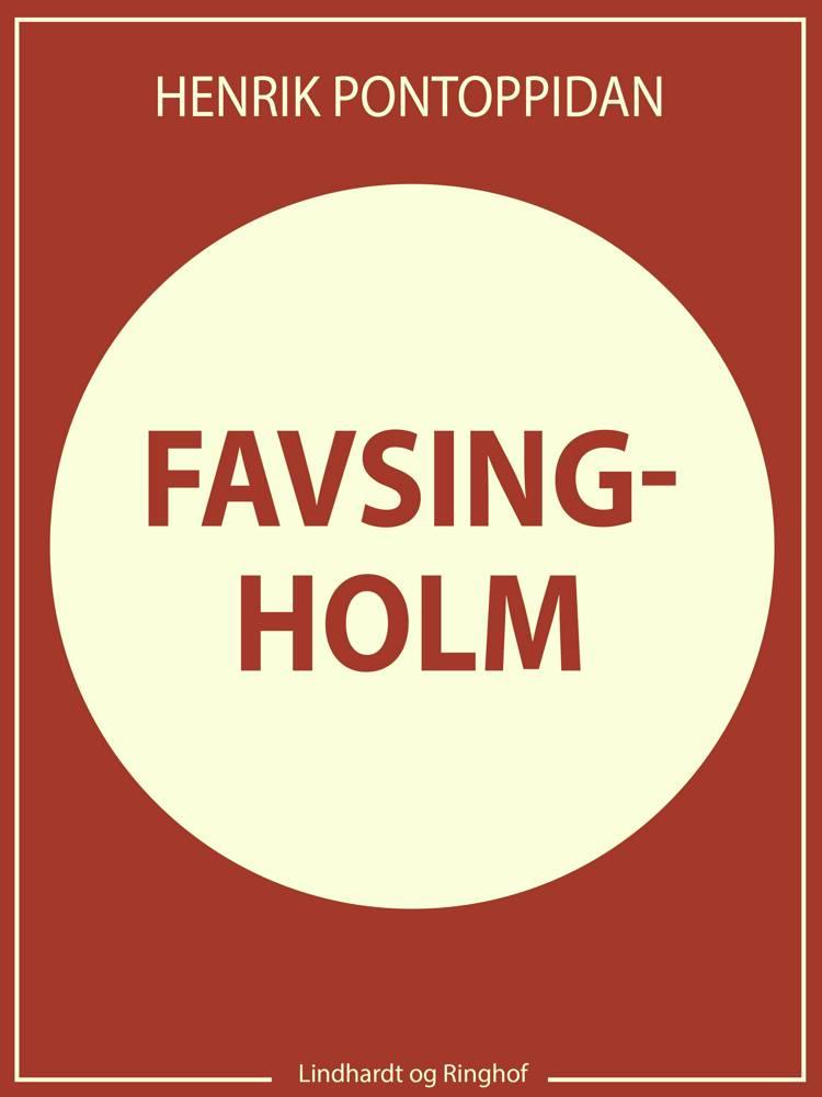 Favsingholm af Henrik Pontoppidan