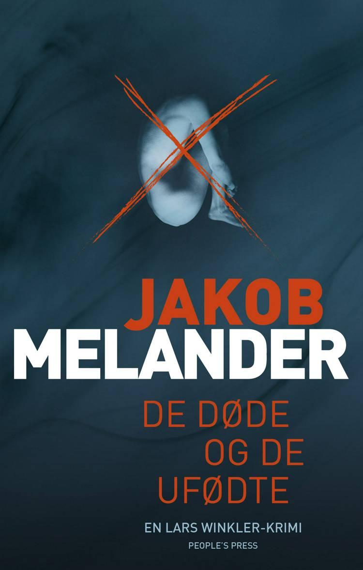 De døde og de ufødte af Jakob Melander