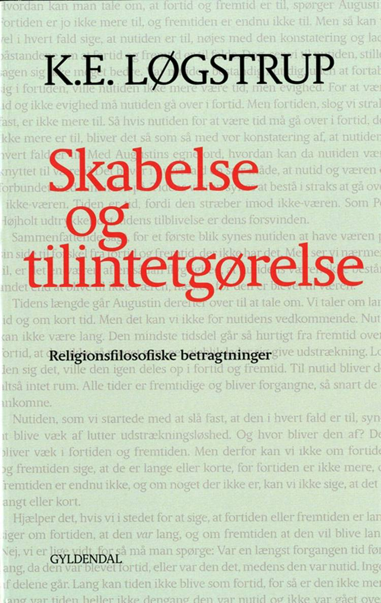 Skabelse og tilintetgørelse af K.E. Løgstrup og K. E. Løgstrup